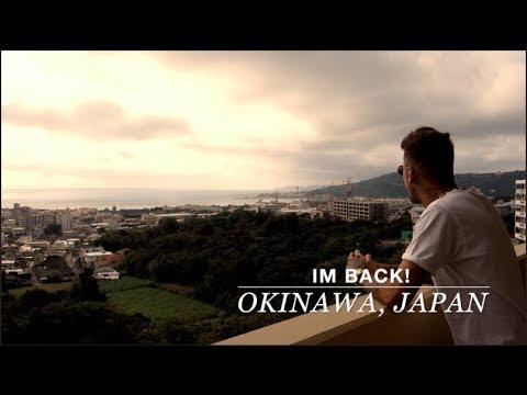 I'M BACK! Okinawa, Japan - Hacksaw Ridge & More!