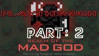 Realm of the Mad God Walkthrough: Part 2 - (PC / Playthrough / Gameplay) - GPV247