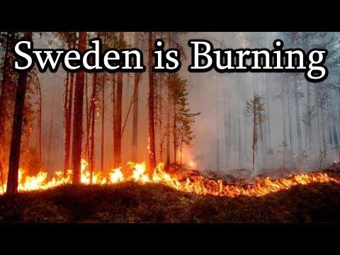 Sweden Is Burning.