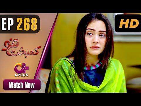 Kambakht Tanno - Episode 268 - Aplus ᴴᴰ Dramas