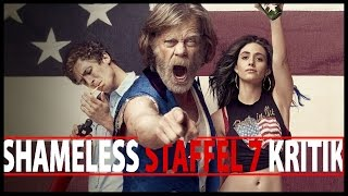 SHAMELESS Staffel 7   (OHNE SPOILER) - Serienkritik   The CME