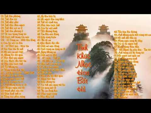 Nhạc Hoa Bất Hủ Hay Nhất   Phiên Bản Tiếng Hoa