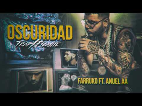 Farruko -Oscuridad (Audio) ft. Anuel aa