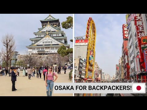 FREE & BUDGET FRIENDLY THINGS TO DO IN OSAKA!   Backpacking Japan Vlog 1