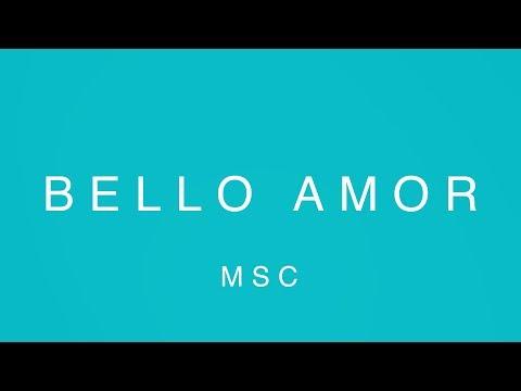 MOSAIC MSC - Bello Amor (Video Oficial Con Letras)