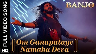 Om Ganapataye Namaha Deva (Full Video Song) | Banjo | Riteish Deshmukh & Na …