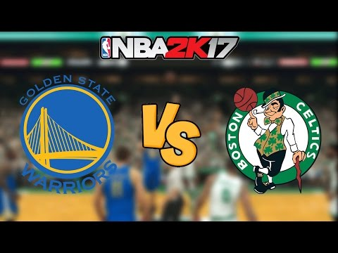 NBA 2K17 - Golden State Warriors vs. Boston Celtics - Full Gameplay