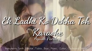 Ek Ladki Ko Dekha To Aisa Laga New Version (2019) Clean Karaoke | HD | Darshan Raval | Sonam Kapoor