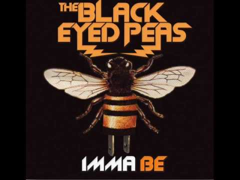 Black Eyed Peas  Imma Be  HQ