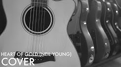 Heart of Gold (Neil Young) - COVER