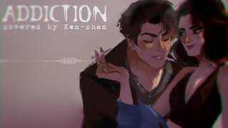 【Ken-chan】Addiction (Deion Reverie)【Cover】