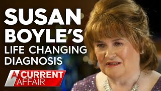 The diagnosis that changed Susan Boyle39s life  A Current Affair