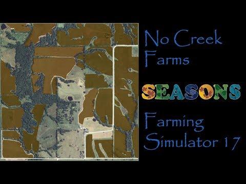 Farming Simulator 17 - Map First Impressions - No Creek Farms