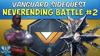 Destiny -  Complete - Gameplay - Walkthrough - Neverending Battle Part 2 - Vanguard Side Quest - PS4