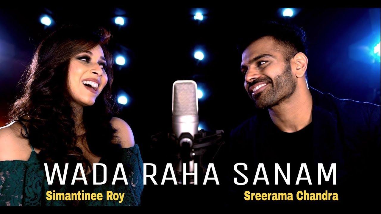 Download Wada Raha Sanam | Feat. Sreerama Chandra & Simantinee Roy