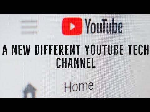 Different take on a youtube tech channel