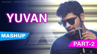 Yuvan Mashup Part 2 1 Beat 16 Songs Joshua Aaron