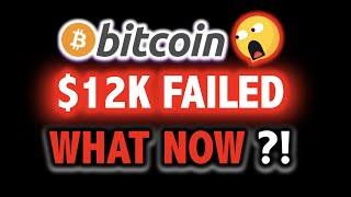 BITCOIN FAILED @ $12,000?!! WHAT NOW?!! 🤮🚨 Crypto Analysis TA Today & BTC Cryptocurrency Price News