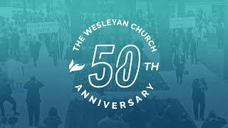 The Wesleyan Church // 50th Anniversary