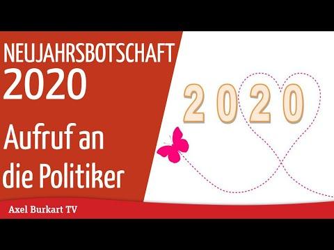 Neujahrsbotschaft 2020 von Axel Burkart - Aufruf an die Politiker