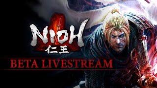 Watch us Play Nioh's New Beta Live
