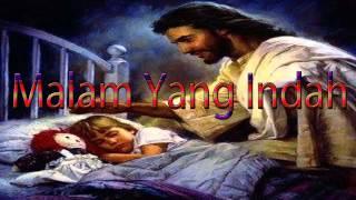 Lagu Rohani Kristen - Malam Yang Indah