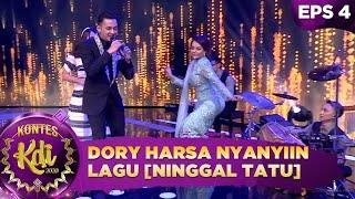 Download lagu Ambyar! Dory Harsa Nyanyiin Lagu [NINGGAL TATU] - Kontes KDI 2020 (24/8)