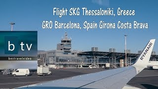 Ryanair flight Thessaloniki SKG - GRO Barcelona Girona Costa Brava