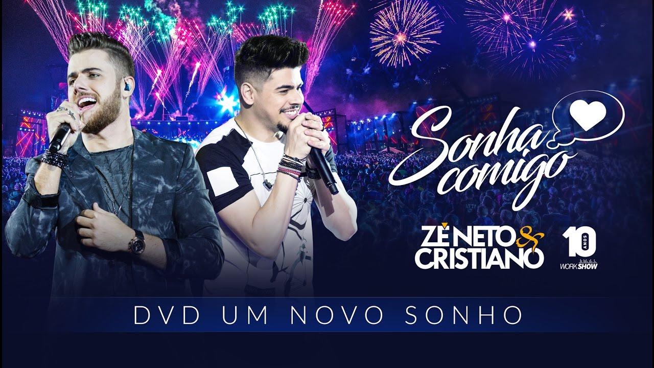 Zé Neto e Cristiano – Sonha Comigo (2016)
