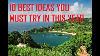 10 BEST IDEAS YOU MUST TRY THIS YEAR TO MAKE IT GREAT