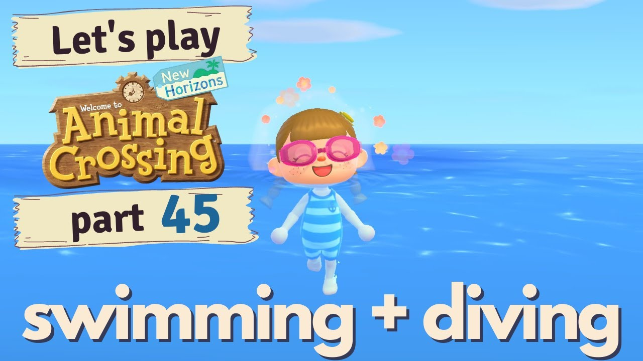 swimming + diving ~ Animal Crossing New Horizons: part 45