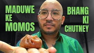 The Kaafal   Maduwe Ke Momos   Bhang Ki Chutney   Healthiest Momos Ever