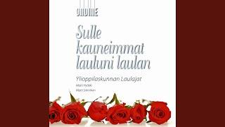 Sulle kauneimmat lauluni laulan (arr. for male choir)
