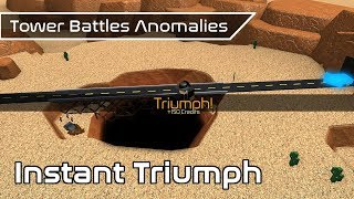 Instant Triumph [PATCHED] | Game Anomalies | Tower Battles [ROBLOX]