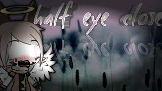 Eyes half close 《meme》 gachalife (inky! sans)