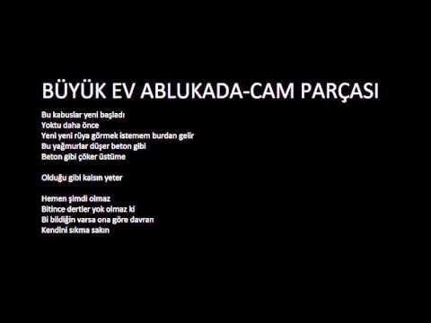 Büyük Ev Ablukada - Cam Parçası