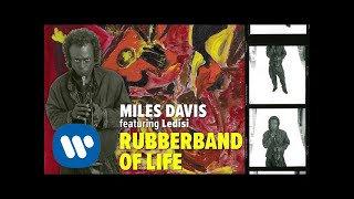 Miles Davis - Rubberband of Life (Official Audio)