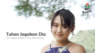 Happy Asmara - Tuhan Jagakan Dia (Official Music Video)