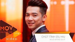 Mai Quốc Việt | CHÚT TÌNH ĐÌU HIU (Ngô Đăng Duy)