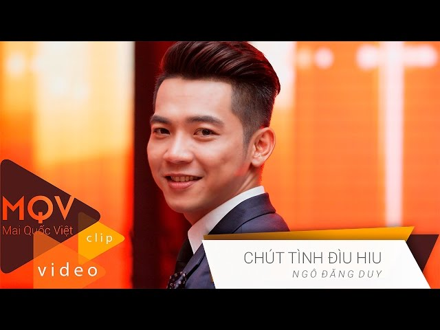 Chút Tình Đìu Hiu (Mai Quốc Việt)