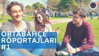 Ortabahçe Röportajları #1 - Yıldız Teknik Üniversitesi