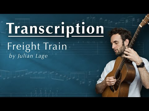 Freight Train by Julian Lage (TAB + SHEET MUSIC)
