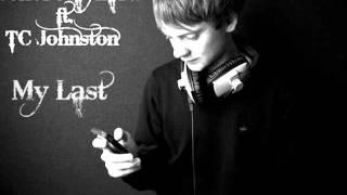 My Last - Conor Maynard ft. TC Johnston HQ