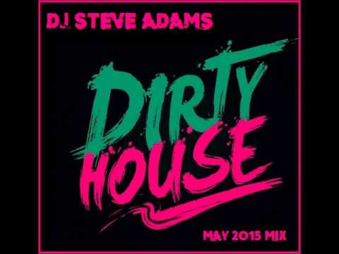 Dirty House May 2015