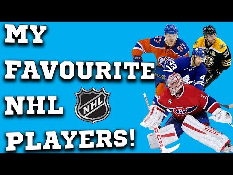 My Favourite Player From Every NHL Team! (2018)