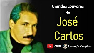 Download Grandes Louvores de José Carlos.