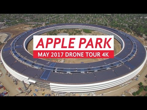 APPLE PARK May 2017 Drone Tour 4K