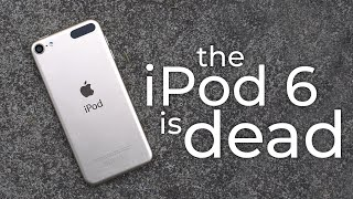 The Death of the iPod Touch 6