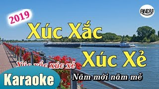 XÚC XẮC XÚC XẺ KARAOKE BEAT NHẠC SỐNG CỰC HAY ! (KARAOKE ANDY )