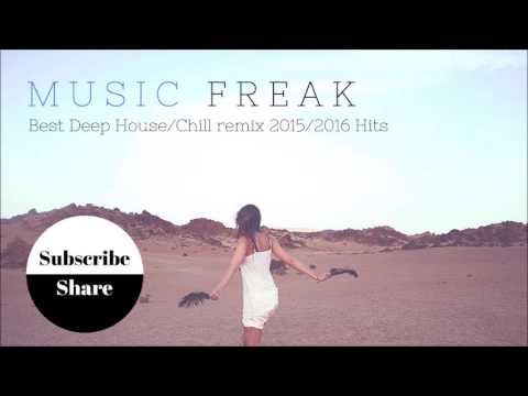 Best Deep London House Chill Remix 2015/2016 Hits